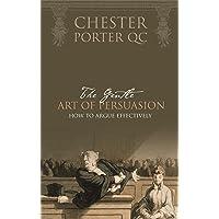 Gentle Art Of Persuasion, The
