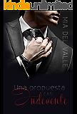 Una Propuesta casi Indecente (Spanish Edition)