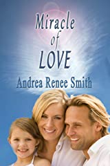 Miracle of Love Kindle Edition