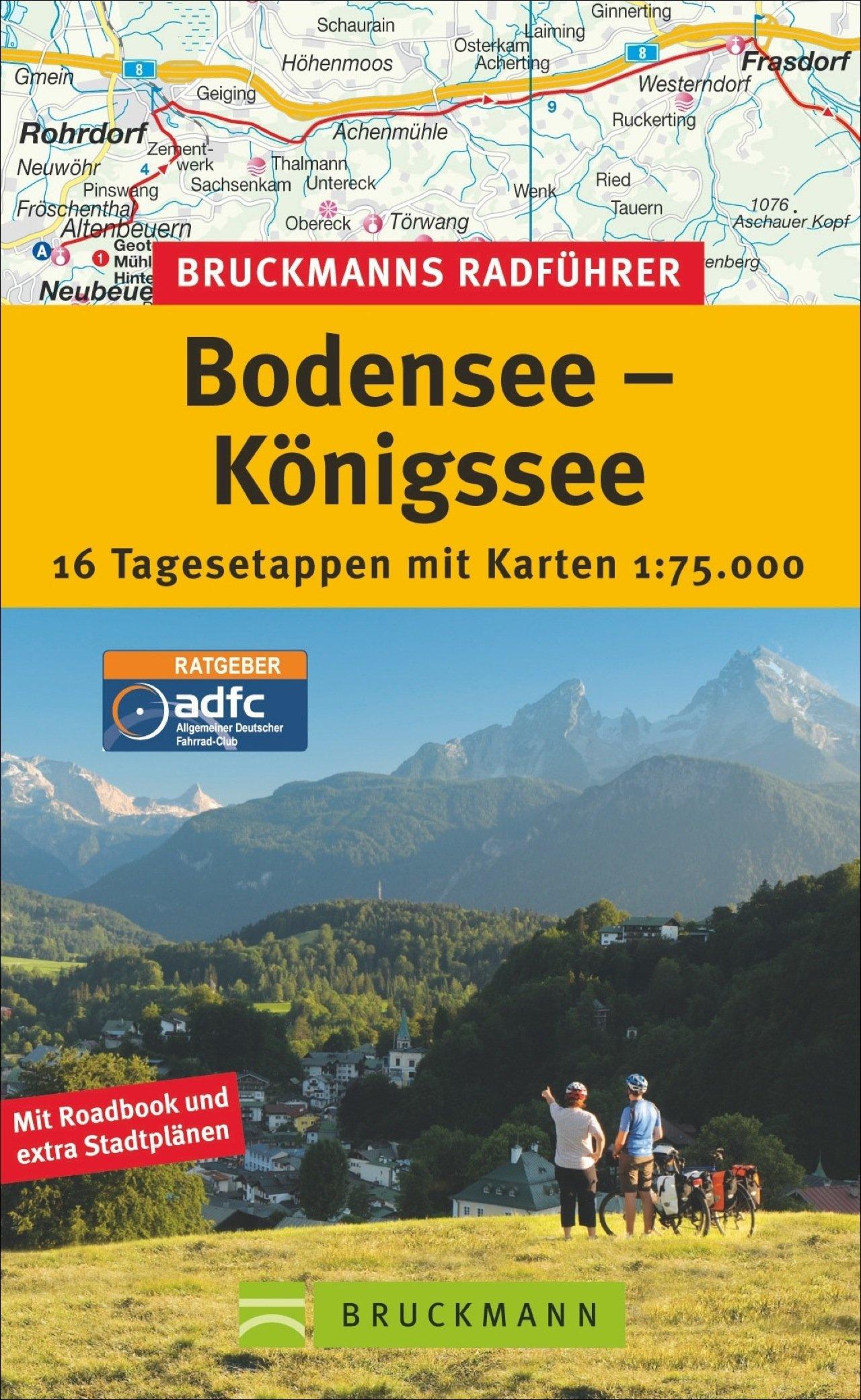 Radfuhrer Bodenseekonigsee 16 Tagesetappen Mit Karten 1 75 000