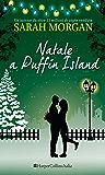 Natale a Puffin Island: PUFFIN ISLAND - Vol. 3 (Italian Edition)