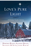 Love's Pure Light: 4 Stories Follow an Heirloom Nativity Set Through Four Generations