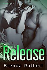 Release (Fire on Ice Book 5) Kindle Edition