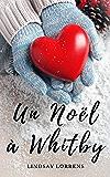 Un Noël à Whitby (French Edition)