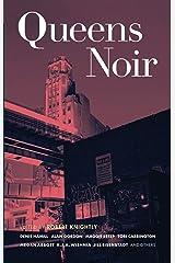 Queens Noir (Akashic Noir) Kindle Edition