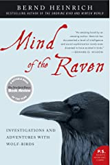 Mind of the Raven: Investigations and Adventures with Wolf-Birds Kindle Edition