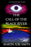 The Call of The Black River (The Spirals of Danu)