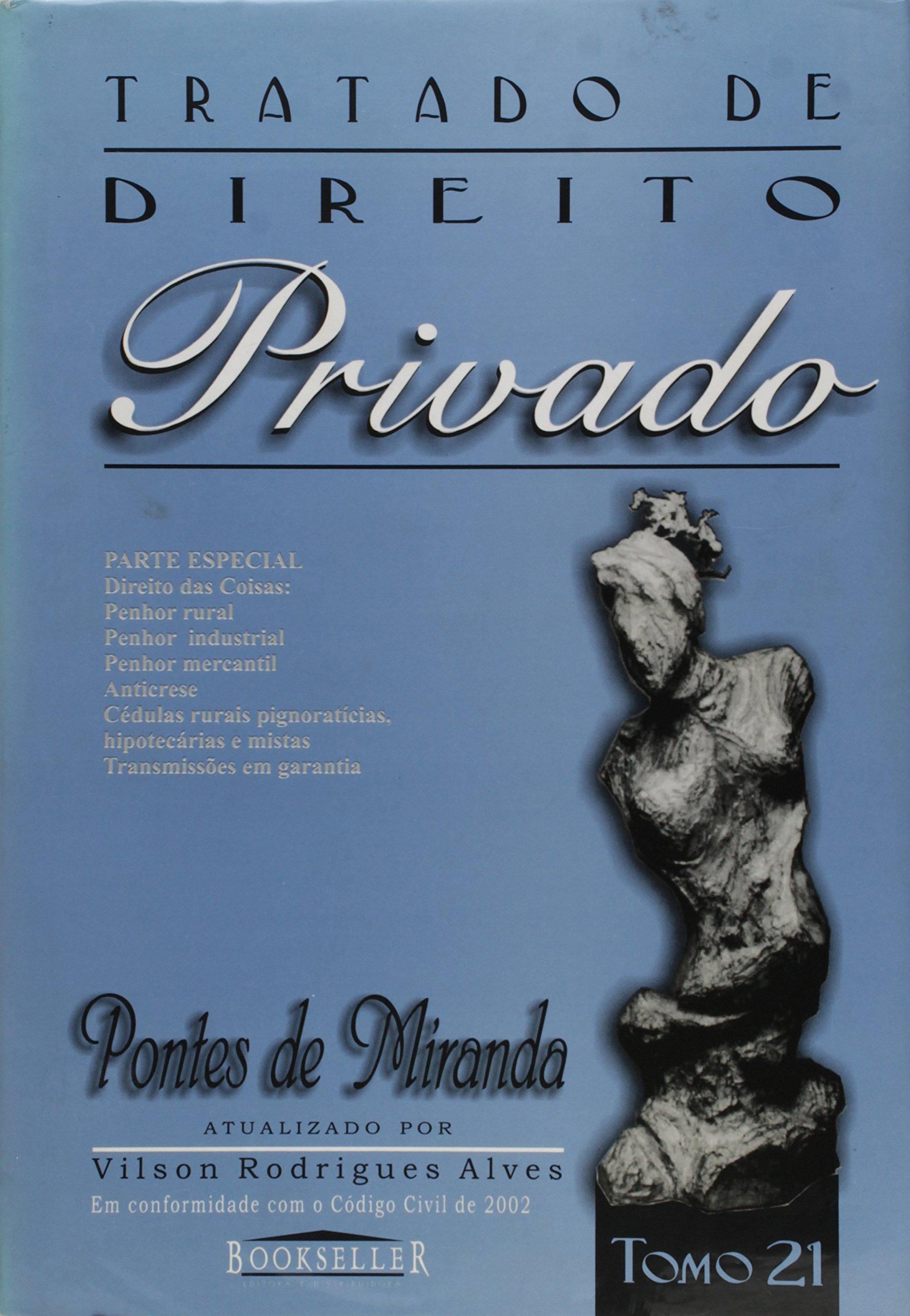 2009f2b480 Tratado de Direito Privado - Tomo 21 (Portuguese Brazilian) Paperback –  2003. by Pontes de Miranda ...