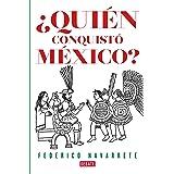 ¿Quién conquistó México? (Spanish Edition)