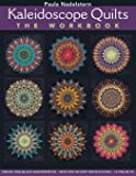 Kaleidoscope Quilts-The Workbook - Print-On-Demand Edition