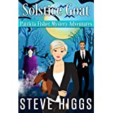 Solstice Goat (Patricia Fisher Mystery Adventures Book 2)