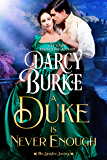 A Duke is Never Enough (The Spitfire Society Book 2)