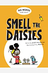 Big Words Small Stories: Smell the Daisies Kindle Edition