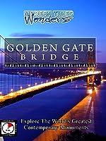 Modern Times Wonders GOLDEN GATE BRIDGE San Francisco