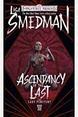 Ascendency of the Last: Lady Penitent, Book III (The Lady Penitent 3) Kindle Edition
