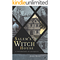 Salem's Witch House: A Touchstone to Antiquity book cover