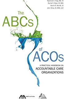 Accountable Care Organizations: Your Guide to Strategy ...