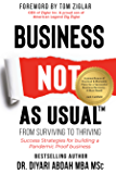 Business NOT As Usual: Success Strategies For Building A Pandemic-Proof Business
