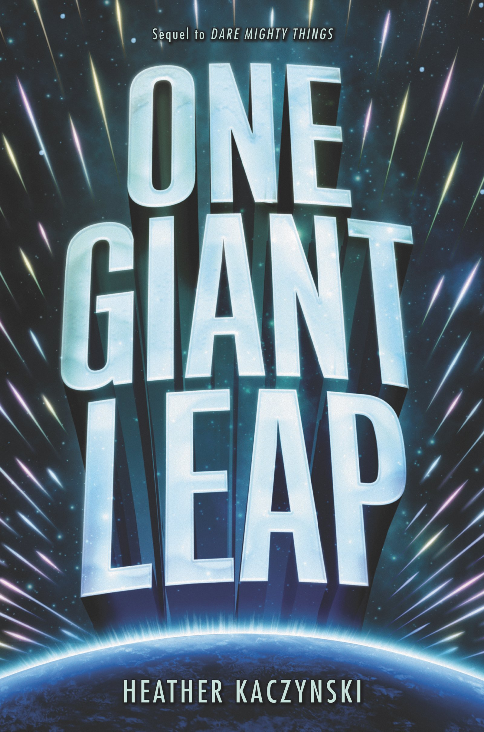 Amazon.com: One Giant Leap (9780062479907): Kaczynski, Heather: Books