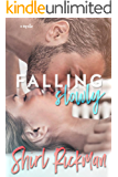 Falling Slowly (Falling Novella Series Book 1)