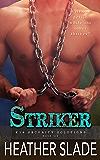 Striker (K19 Security Solutions Book 6)