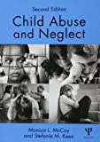 Child Abuse and Neglect: Second Edition