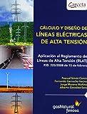 Calculo y diseño de lineas electricas de alta tension