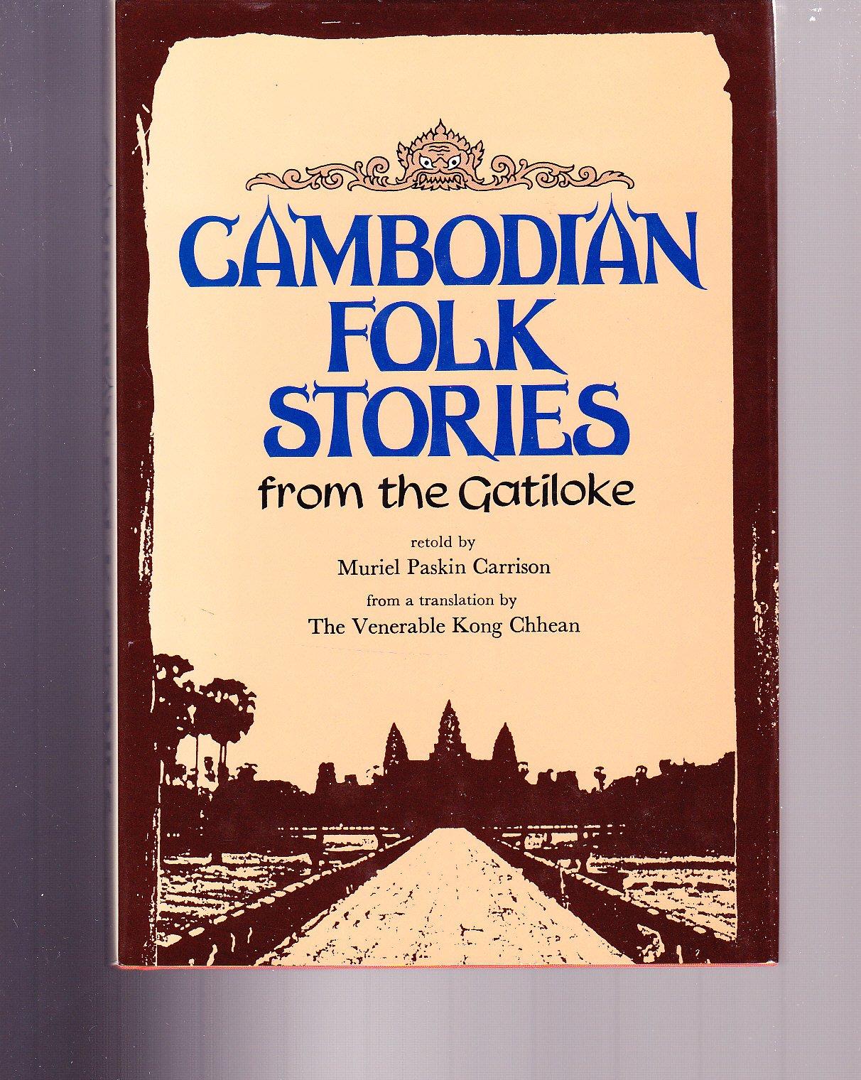 Amazon.com: Cambodian Folk Stories from the Gatiloke (9780804815185 ...