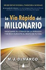 La via rapida del millonario (Spanish Edition) Paperback