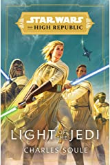 Star Wars: Light of the Jedi (The High Republic) (Star Wars: The High Republic Book 1) Kindle Edition