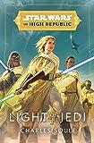 Star Wars: Light of the Jedi (The High Republic) (Light of the Jedi (Star Wars: The High Republic))