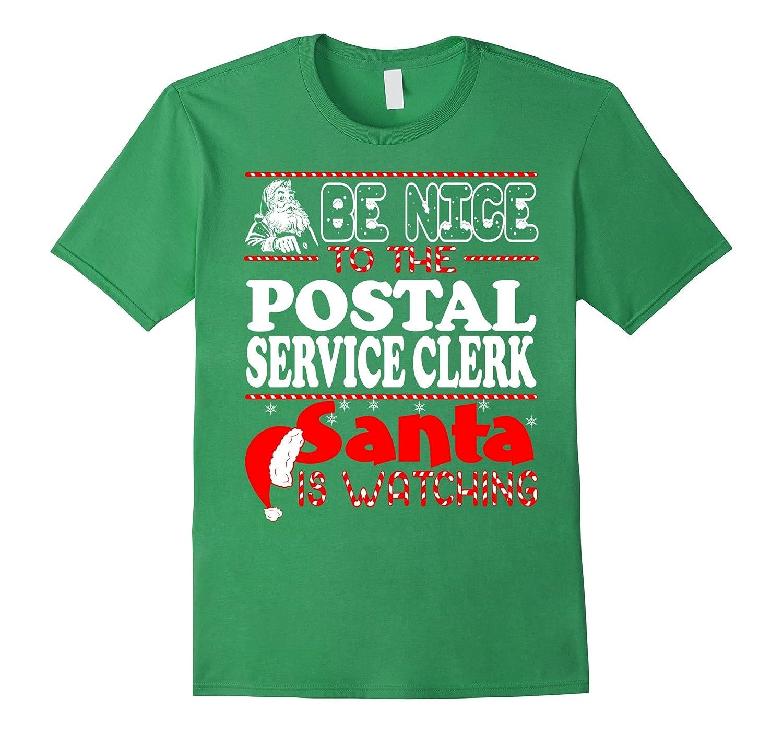 Be Nice To Postal Service Clerk Santa Watching Christmas-Art