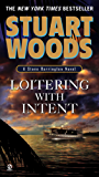 Loitering With Intent (Stone Barrington Book 16)