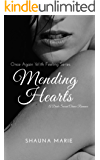 Mending Hearts: A Dark Second Chance Novel (Once Again With Feeling Series Book 1)