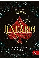 Lendário (Caraval Livro 2) eBook Kindle