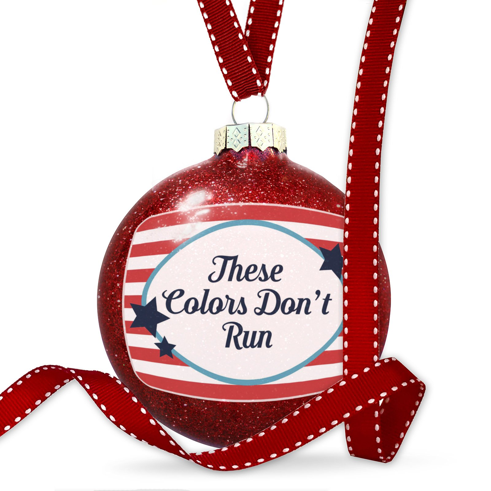 Christmas Decoration These Colors Don't Run Fourth of July America Stars and Stripes Ornament