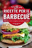 Ricette per il barbecue (eNewton Manuali e Guide)