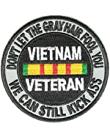 Don't Let the Gray Hair Fool you Vietnam Veteran Patch - By Ivamis Trading - 3x3 inch