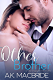 The Other Brother: Fake Engagement Novella