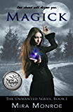 Magick (The Unwanted Series Book 1)