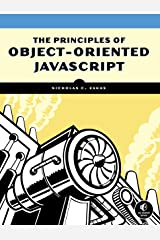 The Principles of Object-Oriented JavaScript Paperback