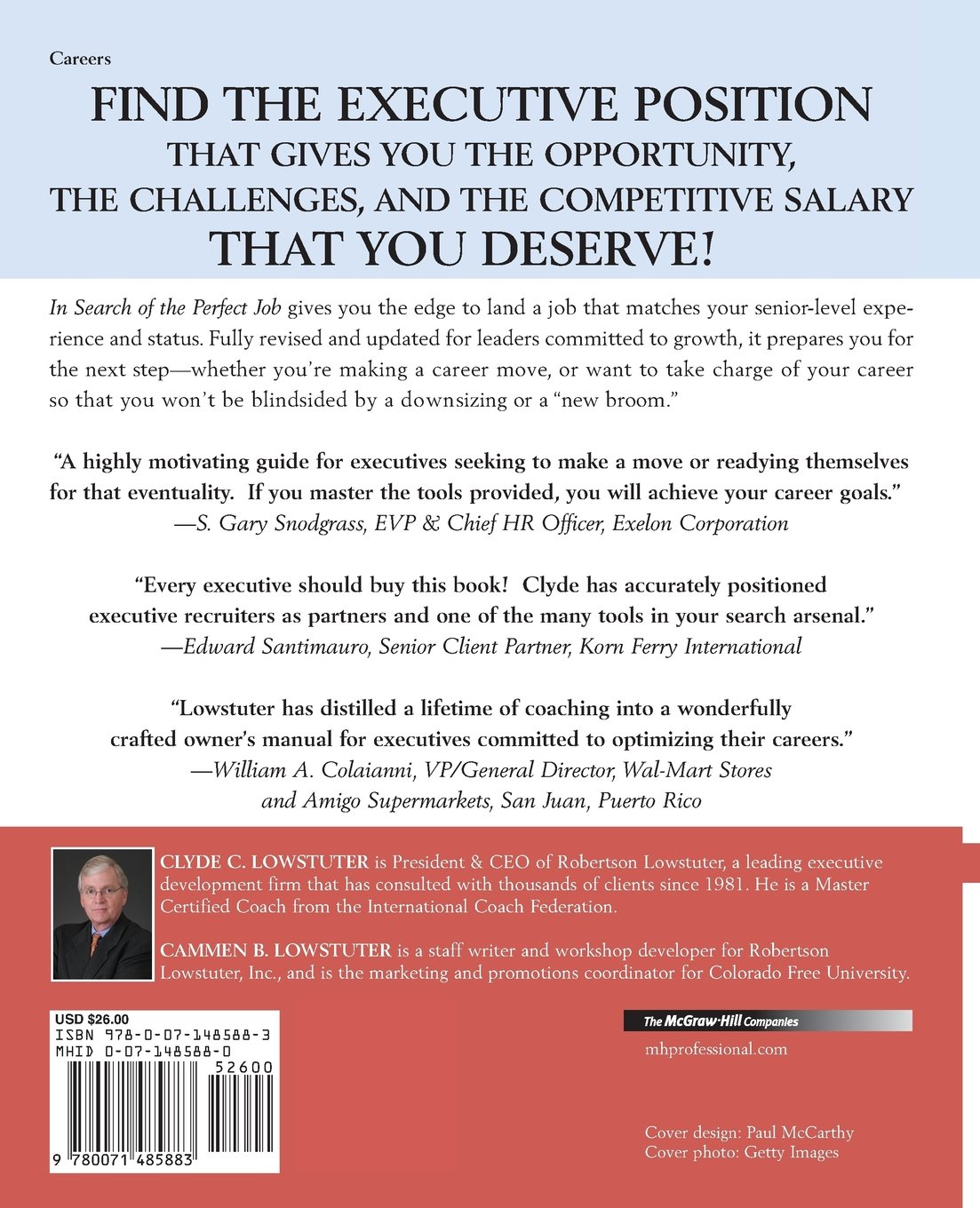 In Search Of The Perfect Job: 8 Steps To The $250, 000+ Executive Job  Thatu0027s Right For You: Clyde C. Lowstuter: 9780071485883: Amazon.com: Books