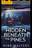 Hidden Beneath the Pines: All Families Have Secrets