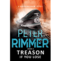 Treason If You Lose (The Brigandshaw Chronicles Book 6) (English Edition)