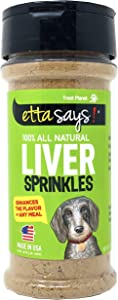 Etta Says! Dog Liver Sprinkles for Dogs – Pack of 1 – 3 oz. Dog Food Seasoning, Enhances the Flavor of any Meal