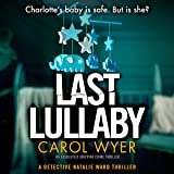 Last Lullaby: Detective Natalie Ward, Book 2