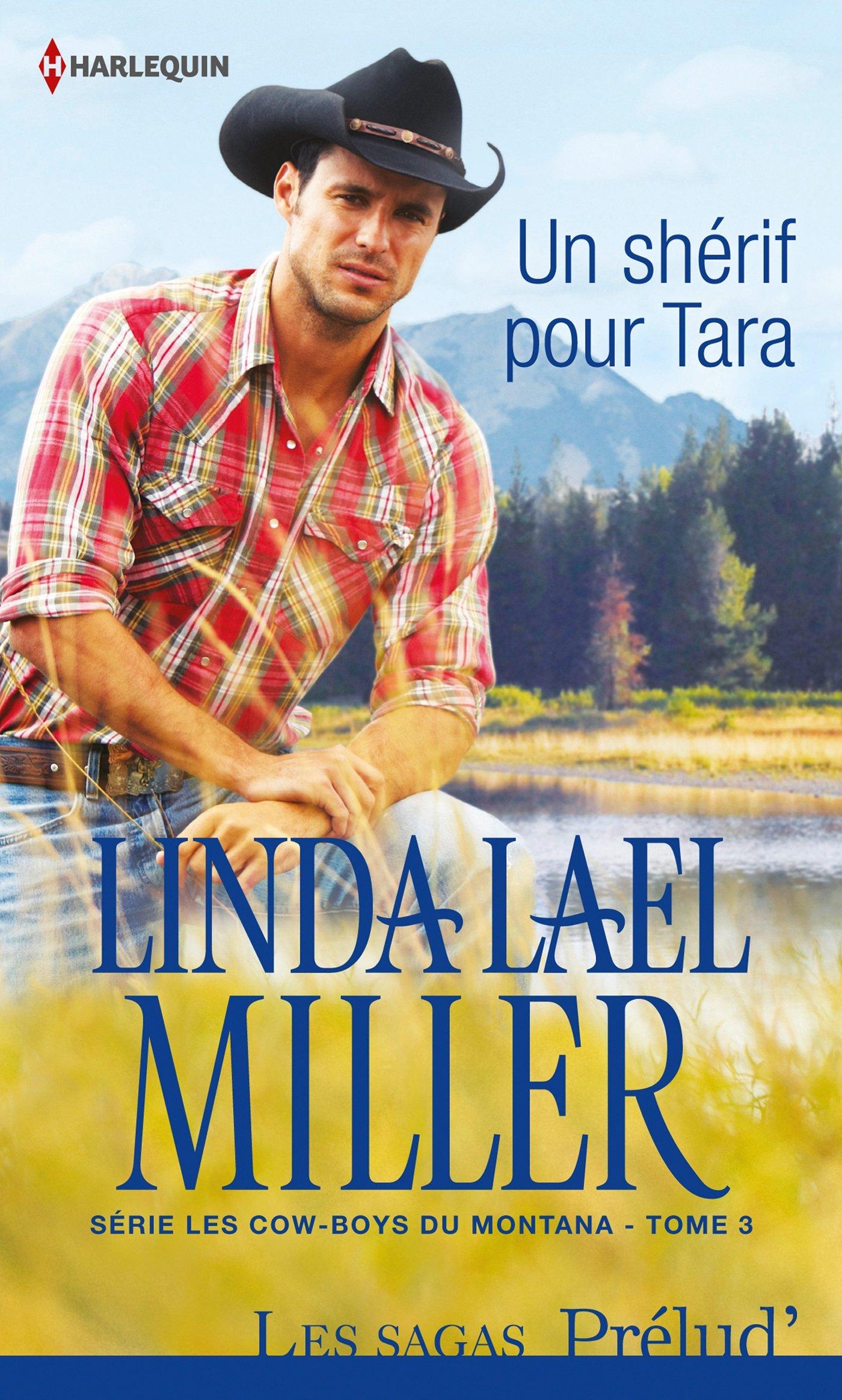 Un shérif pour Tara Poche – 1 octobre 2014 Linda Lael Miller Harlequin 2280314320 Littérature sentimentale