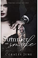 Summer and Smoke: A Dark Reverse Harem Romance (The Bullets Book 2) Kindle Edition
