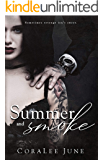 Summer and Smoke (The Bullets Book 2)