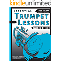 Essential Trumpet Lessons, Book 3, Level Up: Build range, speed, and stamina, plus sound effects, transposing, circular… book cover